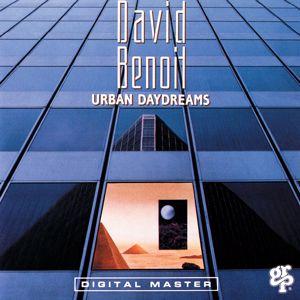 David Benoit: Urban Daydreams