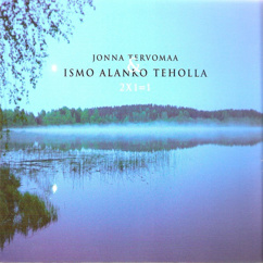 Jonna Tervomaa & Ismo Alanko Teholla: 2x1=1
