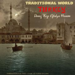 Deniz Kizi Eftalya: Traditional World: Turkey