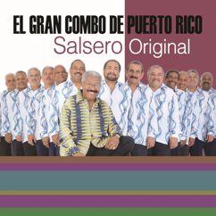 El Gran Combo De Puerto Rico: La Universidad de la Salsa... Salsero Original