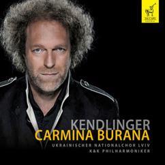 Matthias Georg Kendlinger & K&K Philharmoniker, Ukrainischer Nationalchor Lviv, Vasyl Yatsyniak: Carmina Burana: No. 2, Fortune plango vulnera