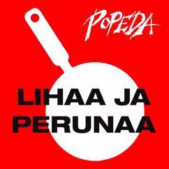 Popeda: Lihaa Ja Perunaa