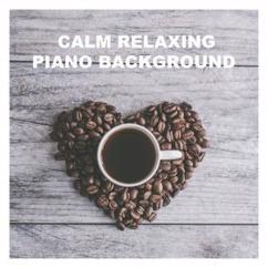 Relaxed Attitude: Calm