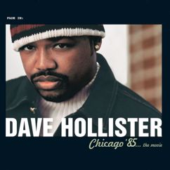 Dave Hollister: Chicago '85...The Movie