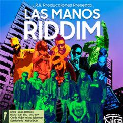 Kitra: Las Manos Riddim