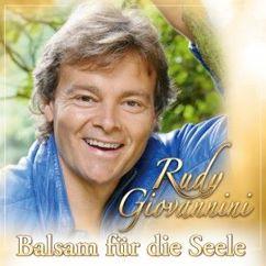 Rudy Giovannini: Balsam für die Seele