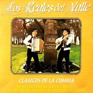 Los Reales Del Valle: Clásicos De La Cumbia (Remastered)