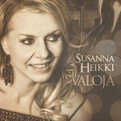 Susanna Heikki: Valoja