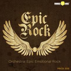 Daniele Benati & Enrico Prandi: Epic Rock (Orchestral, Epic, Emotional Rock)