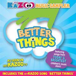 Various Artists: My KaZoo Music Sampler Better Things