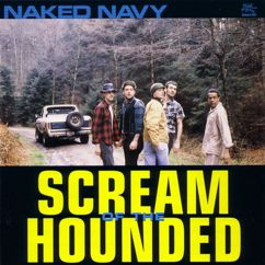 Naked Navy: Scream of the Hounded