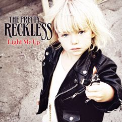 The Pretty Reckless: Light Me Up
