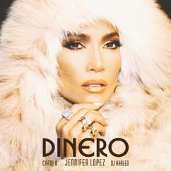 Jennifer Lopez feat. DJ Khaled & Cardi B: Dinero