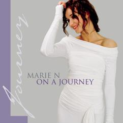 Marie N: On A Journey