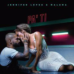 Jennifer Lopez & Maluma: Pa Ti