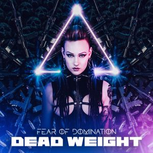 Fear Of Domination: Dead Weight