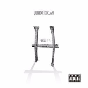 Junior Diclan: Heure H