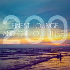 Various Artists: 200 Finest Lounge and Chillout Tunes