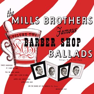 The Mills Brothers: Famous Barber Shop Ballads, Vol. 2