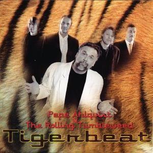 Pepe Ahlqvist & The Rolling Tumbleweed: Tigerbeat