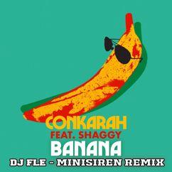 Conkarah, Shaggy: Banana (feat. Shaggy)