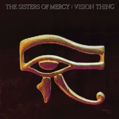 The Sisters Of Mercy: Vision Thing