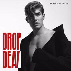 Robin Packalen: Drop Dead