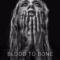 Gin Wigmore: Blood To Bone