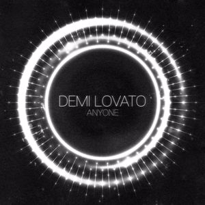 Demi Lovato: Anyone