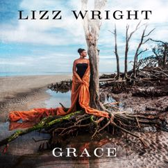 Lizz Wright: Every Grain Of Sand