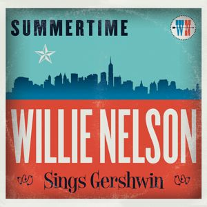 Willie Nelson: Summertime