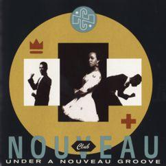 Club Nouveau: Under A Nouveau Groove