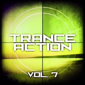 Various Artists: Trance Action, Vol. 7
