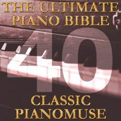 Pianomuse: The Ultimate Piano Bible - Classic 40 of 45