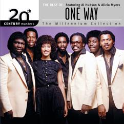 One Way Featuring Al Hudson, Alicia Myers: The Best Of One Way Featuring Al Hudson & Alicia Myers 20th Century Masters The Millennium Collection
