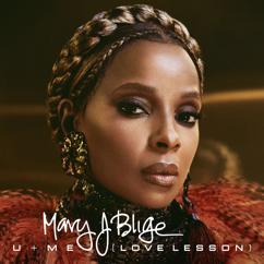 Mary J. Blige: U + Me (Love Lesson)