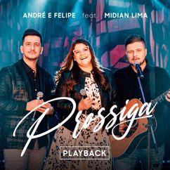 André e Felipe: Prossiga (feat. Midian Lima) (Playback)