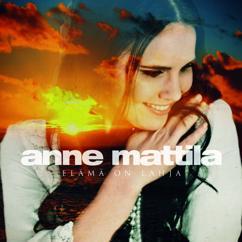 Anne Mattila: Lapsuuden maisemiin