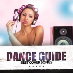 Various Artists: Dance Guide Best Cover Songs