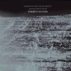 Gidon Nunes Vaz: There's No End (feat. Denise Jannah)