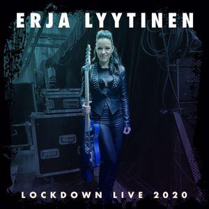 Erja Lyytinen: Lockdown Live 2020