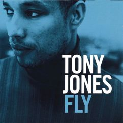Tony Jones: Fly
