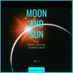 Various Artists: Moon and Sun (The Deep-House Overtures), Vol. 2