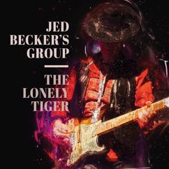 Jed Becker's Group: The Lonely Tiger