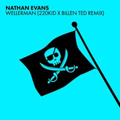 Nathan Evans, 220 KID, Billen Ted: Wellerman