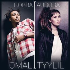 Robba, Aurora: Omal tyylil