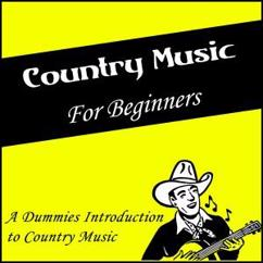 Various Artists: Country Music for Beginners (A Dummies Introduction to Country Music)