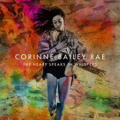 Corinne Bailey Rae: The Heart Speaks In Whispers (Deluxe)