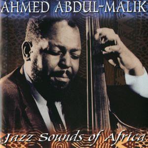 Ahmed Abdul-Malik: Jazz Sounds Of Africa