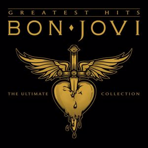 Bon Jovi: Bon Jovi Greatest Hits - The Ultimate Collection (Deluxe)